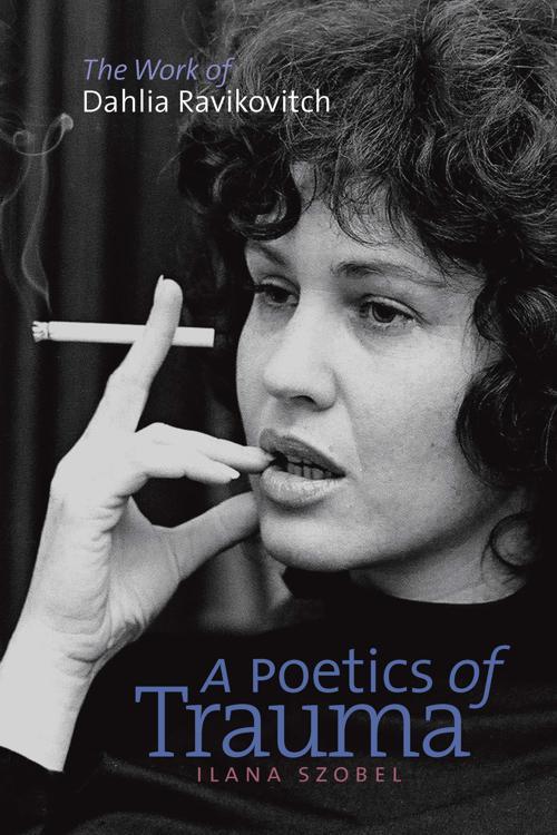 A Poetics of Trauma