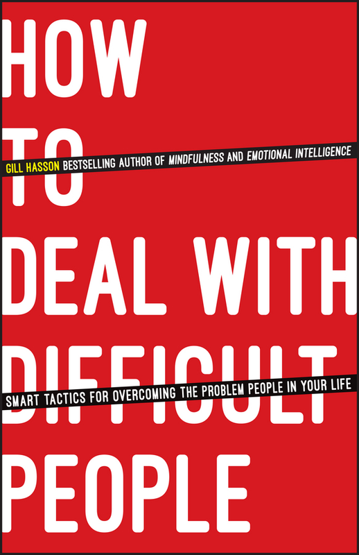 How to deal with difficult people by gill hasson pdf ebook read how to deal with difficult people 1st edition fandeluxe Gallery