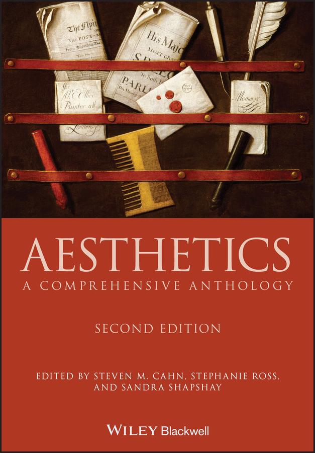 Pdf Aesthetics A Comprehensive Anthology By Steven M Cahn Stephanie Ross Sandra L Shapshay Perlego