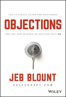 Objections By Jeb Blount Pdf Read Online Perlego